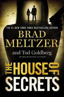 The House of Secrets av Brad Meltzer og Tod Goldberg (Innbundet)