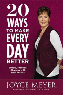 20 Ways to Make Every Day Better av Joyce Meyer (Innbundet)