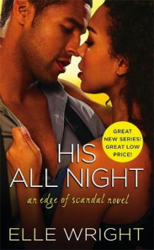 His All Night av Elle Wright (Heftet)