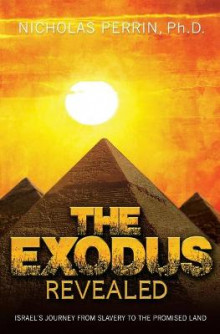 The Exodus Revealed av Nicholas Perrin (Heftet)
