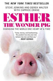 Esther the Wonder Pig av Steve Jenkins (Heftet)