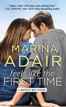 Feels Like the First Time av Marina Adair (Heftet)