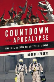 Countdown to the Apocalypse av Robert Jeffress (Heftet)