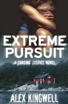 Extreme Pursuit av Alex Kingwell (Heftet)