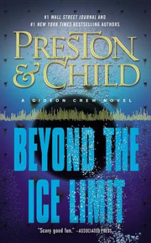 Beyond the Ice Limit av Douglas J Preston og Lincoln Child (Innbundet)