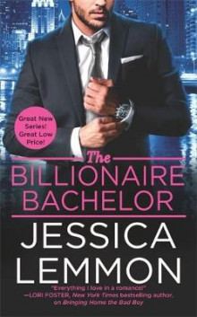 The Billionaire Bachelor av Jessica Lemmon (Heftet)