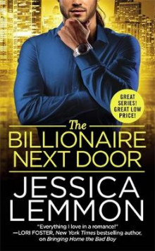 The Billionaire Next Door av Jessica Lemmon (Heftet)