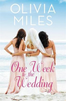 One Week to the Wedding av Olivia Miles (Heftet)