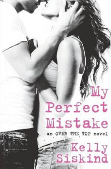 My Perfect Mistake av Kelly Siskind (Heftet)