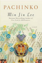 Pachinko (National Book Award Finalist) av Min Jin Lee (Innbundet)