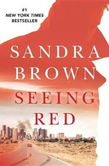Seeing Red av Sandra Brown (Innbundet)