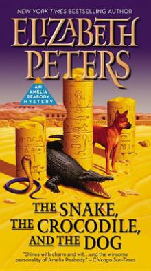 The Snake, the Crocodile, and the Dog av Elizabeth Peters (Heftet)