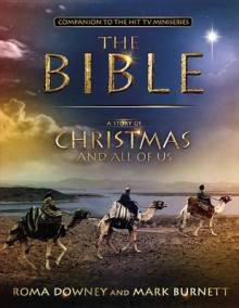 A Story of Christmas and All of Us av Mark Burnett og Roma Downey (Innbundet)