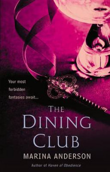 The Dining Club av Marina Anderson (Heftet)