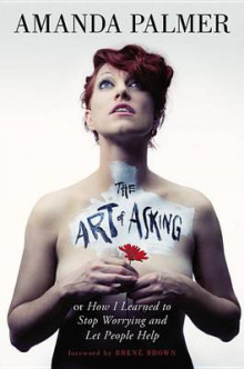 The Art of Asking av Amanda Palmer (Innbundet)