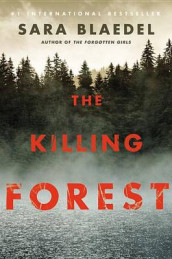 The Killing Forest av Sara Blaedel (Innbundet)