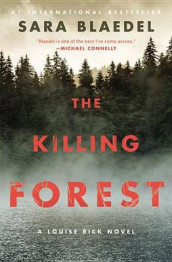 The Killing Forest av Sara Blaedel (Heftet)
