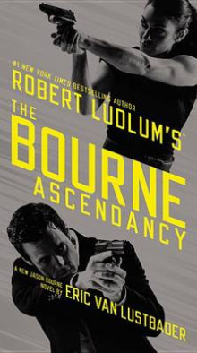 Robert Ludlum's the Bourne Ascendancy av Eric Van Lustbader (Innbundet)