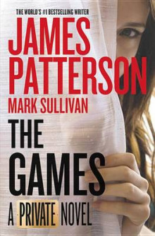 The Games av James Patterson og Mark Sullivan (Heftet)