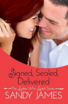 Signed, Sealed, Delivered av Sandy James (Heftet)