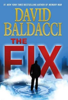 The Fix - Extended Free Preview (First 10 Chapters) av David Baldacci (Innbundet)