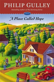 A Place Called Hope av Philip Gulley (Heftet)