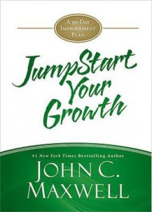 Jumpstart Your Growth av John C Maxwell (Innbundet)