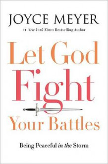 Let God Fight Your Battles av Joyce Meyer (Innbundet)