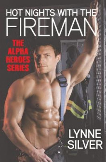 Hot Nights with the Fireman av Lynne Silver (Heftet)