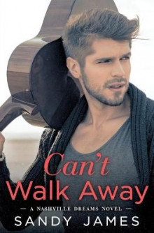 Can't Walk Away av Sandy James (Heftet)