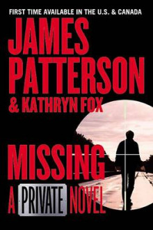 Missing av James Patterson og Kathryn Fox (Innbundet)