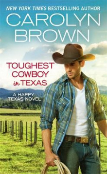 Toughest Cowboy in Texas (Forever Special Release) av Carolyn Brown (Heftet)