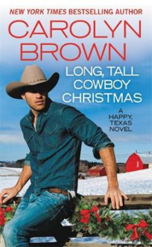 Long, Tall Cowboy Christmas av Carolyn Brown (Heftet)