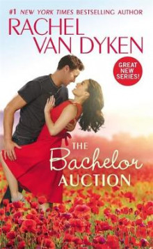 The Bachelor Auction av Rachel van Dyken (Heftet)
