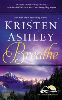 Breathe av Kristen Ashley (Heftet)