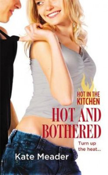 Hot and Bothered av Kate Meader (Heftet)