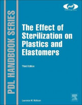Omslag - The Effect of Sterilization on Plastics and Elastomers