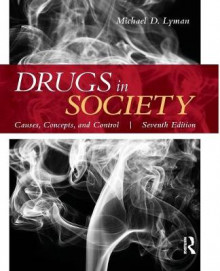 Drugs in Society av Michael D. Lyman (Heftet)