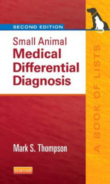 Small Animal Medical Differential Diagnosis av Mark Thompson (Heftet)