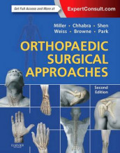 Orthopaedic Surgical Approaches av James A Browne, A. Bobby Chhabra, Mark D. Miller, Joseph S Park, Francis H. Shen og David B Weiss (Innbundet)