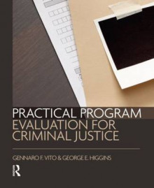 Practical Program Evaluation for Criminal Justice av Gennaro F. Vito og George E. Higgins (Heftet)