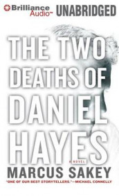 The Two Deaths of Daniel Hayes av Marcus Sakey (Lydbok-CD)