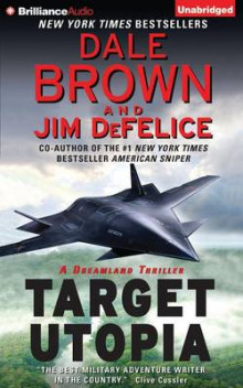 Target Utopia av Dale Brown og Jim DeFelice (Lydbok-CD)