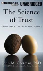 The Science of Trust av Gottman (Lydbok-CD)