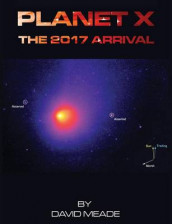 Planet X - The 2017 Arrival av David Meade (Heftet)