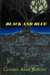 Black and Blue av Claudia Anne Knight (Heftet)
