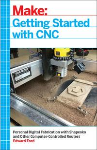 Getting Started with CNC av Edward Ford (Heftet)