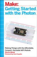 Getting Started with the Photon av Simon Monk (Heftet)