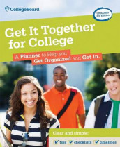 Get it Together for College av The College Board (Heftet)