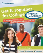 Get It Together For College, 4th Edition av The College Board og The St Martin's Press (Heftet)